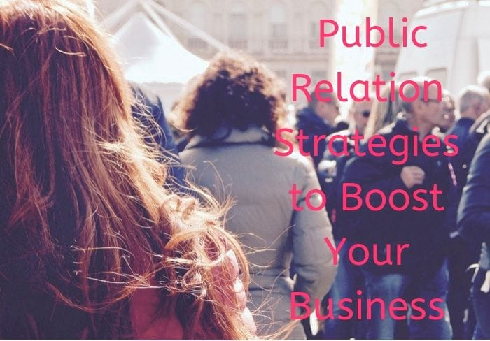 PR Strategies to Boost Your Business Online