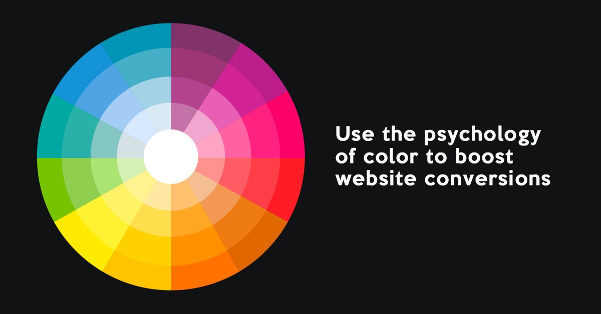 Psychology of colors play an important role in website conversions