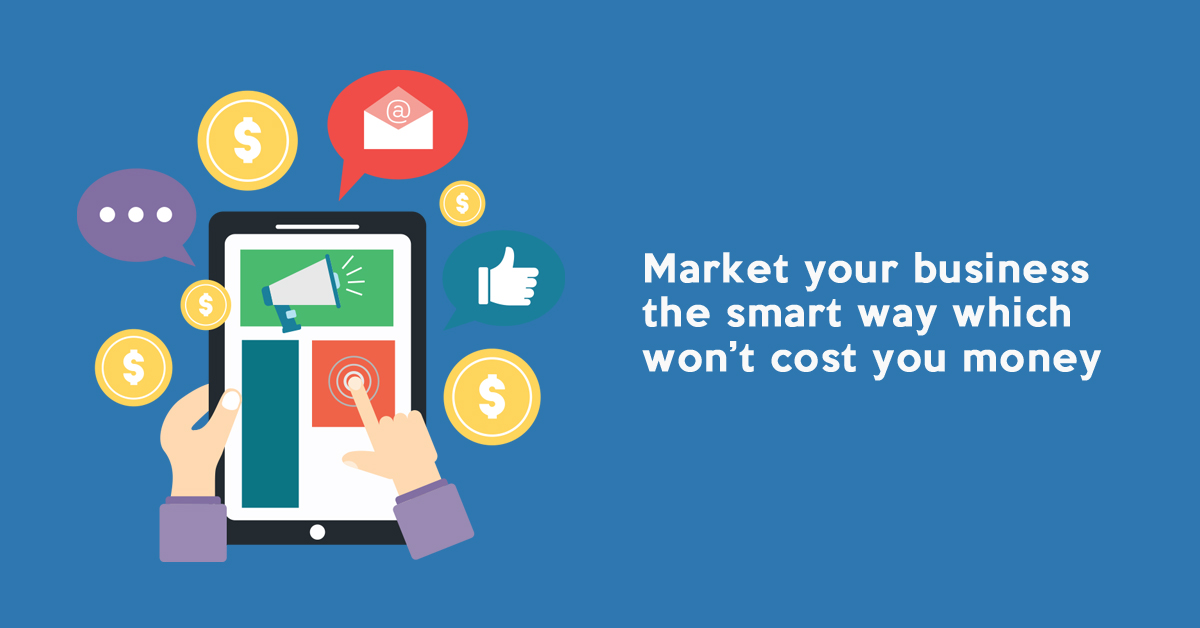 Marketing your business, the smart way